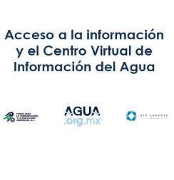 Acceso a la información y el Centro Virtual de Información del Agua