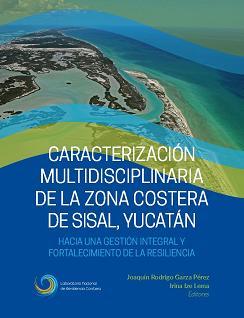 Caracterización multidisciplinaria de la zona costera de Sisal, Yucatán