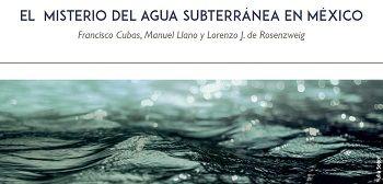 El misterio del agua subterránea en México