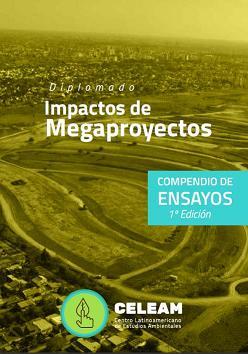 Impacto de megaproyectos. Compendio de ensayos