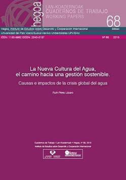 La Nueva Cultura del Agua, el camino hacia una gestión sostenible