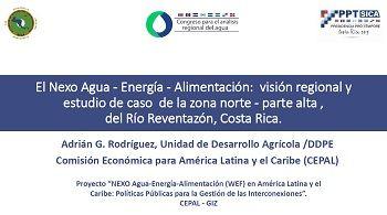 El Nexo Agua – Energía – Alimentación: visión regional y estudio de caso de la zona norte – parte alta, del Río Reventazón, Costa Rica.