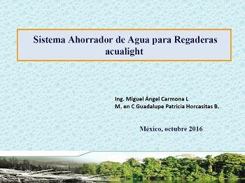 Sistema Ahorrador de Agua para Regaderas acualight