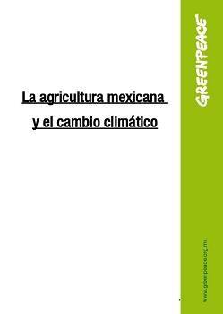 La agricultura mexicana y el cambio climático