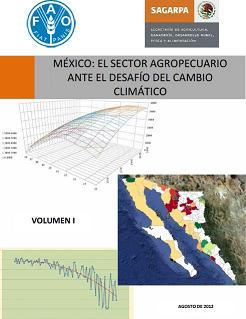 México: El sector agropecuario ante el desafío del cambio climático
