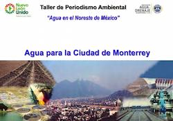 Agua para la Ciudad de Monterrey