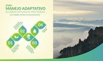Manejo Adaptativo en Áreas Naturales Protegidas de la Región Centro y Eje Neovolcánico