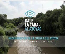 Regeneración de la cuenca del Atoyac: Entendimiento, soluciones y potencial