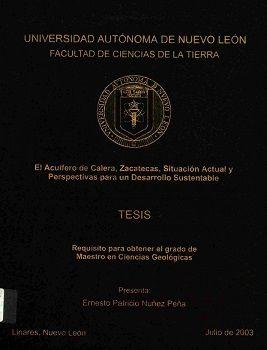 El acuífero de calera, Zacatecas, situación actual y perspectivas para un desarrollo sustentable