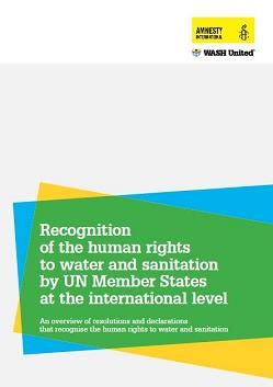 Recognition of the human rights to water and sanitation by UN Member States at the international level