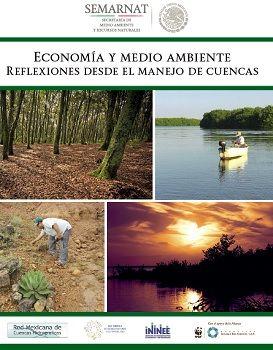 Economía y medio ambiente. Reflexiones desde el manejo de cuencas