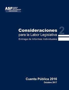 Consideraciones para la Labor Legislativa. Cuenta Pública 2016