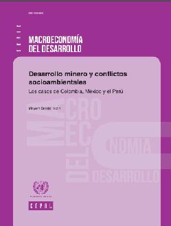 Desarrollo minero y conflictos socioambientales. Los casos de Colombia, México y Perú