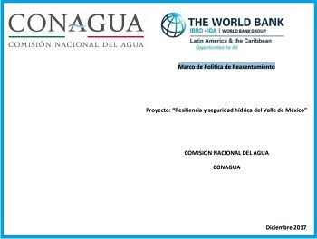 Marco de Política de Reasentamiento para el Proyecto: Resiliencia y seguridad hídrica del Valle de México