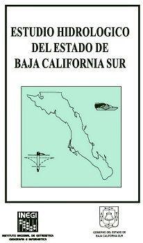 Estudio hidrológico del estado de Baja California Sur