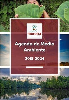 Agenda de medio ambiente 2018-2024 (morena)