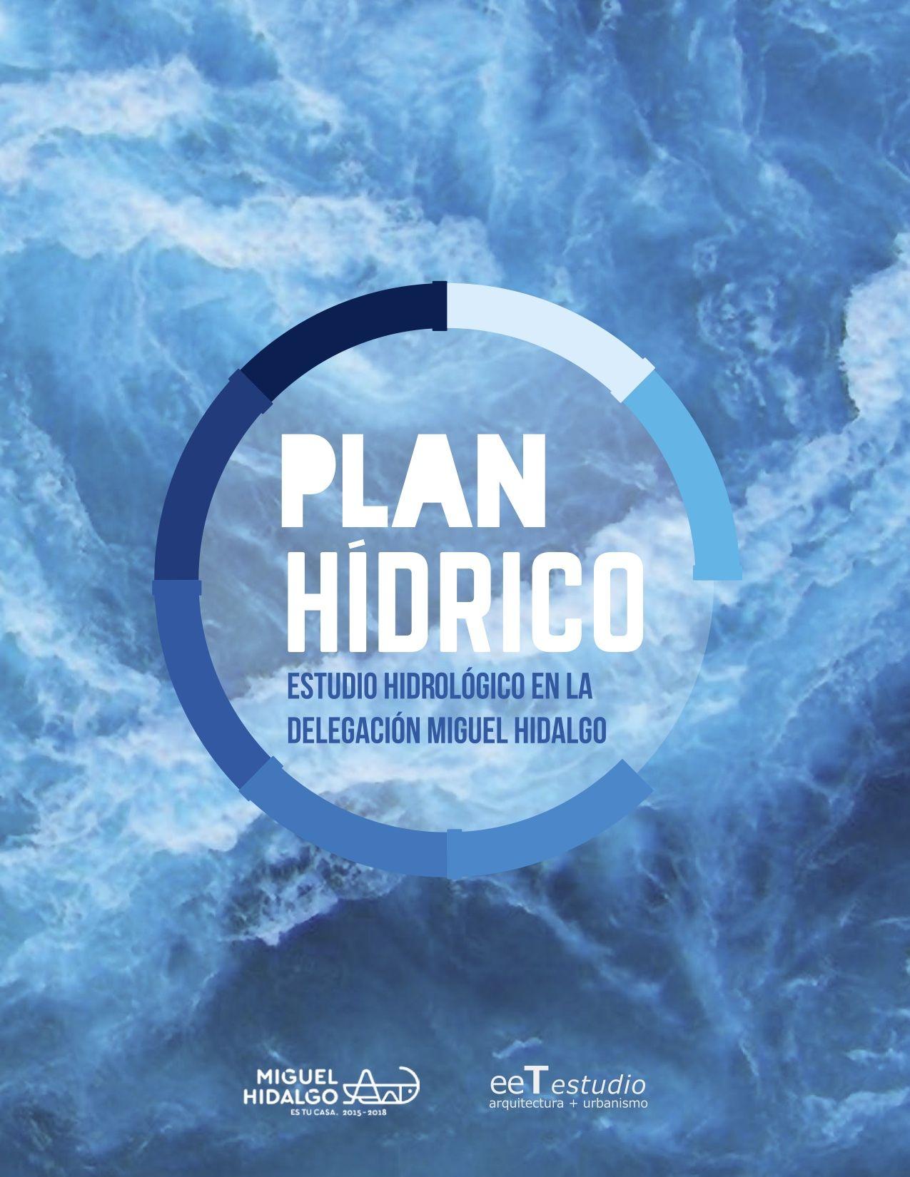 Plan Hídrico: Estudio hidrológico en la Delegación Miguel Hidalgo