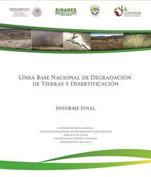 Línea base nacional de degradación de tierras y desertificación