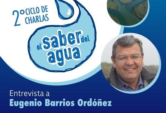 """Conversación con Eugenio Barrios Ordóñez en el ciclo """"El saber del agua"""""""