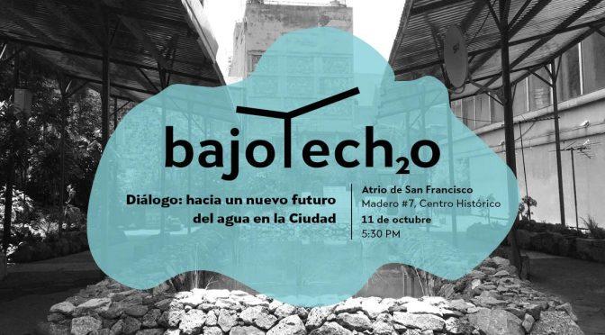 Diálogo, hacia un nuevo futuro del agua en la Ciudad