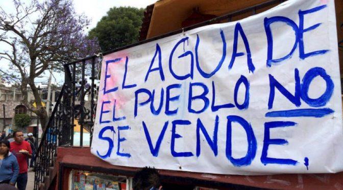 Ante la fuerte presión, gobierno de EPN mete freno a la privatización del agua que comenzaría hoy (Noticias ZMG)