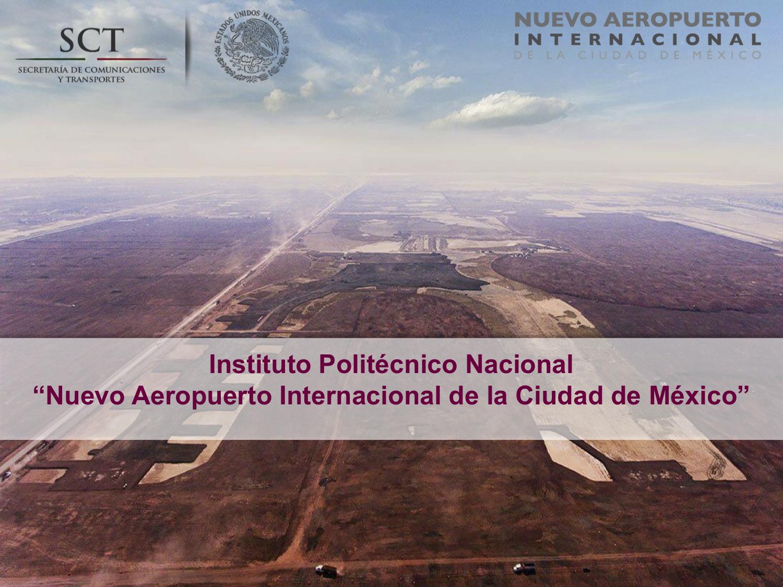 Instituto Politécnico Nacional: Nuevo Aeropuerto Internacional de la Ciudad de México