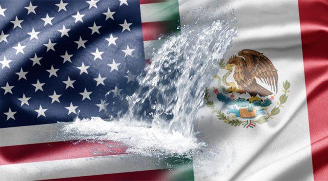 México vende 153 mil millones de litros de agua por 18 mdd en infraestructura a EU (JovenEshacerpolítica)