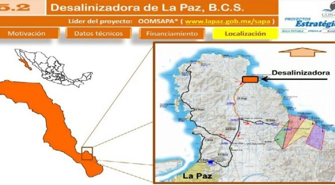 Desalinizadora en La Paz, daño ambiental, deuda y beneficios privados (Regeneracíon)