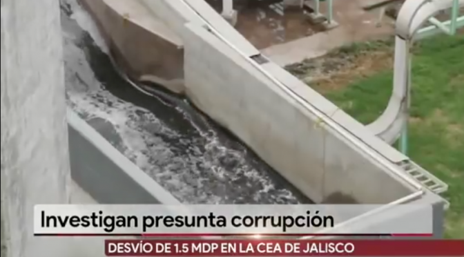 Desviaron 13.5 mdp de la Comisión Estatal del Agua de Jalisco (Milenio)