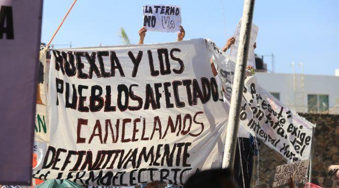 Imposición, la termoeléctrica en Huexca, dice frente de pueblos (La Jornada)