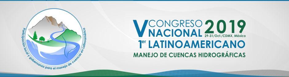 I Congreso Latinoamericano y V Congreso Nacional de Manejo de Cuencas Hidrográficas (CMCH-2019)