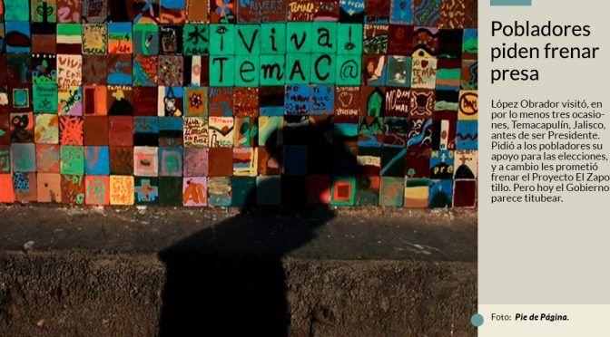 AMLO vino aquí y prometió que la presa El Zapotillo no se hará: le toca cumplir, exigen pobladores (Sin Embargo)