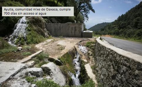 Oaxaca: Comunidad mixe cumple 700 días sin agua (El Universal)
