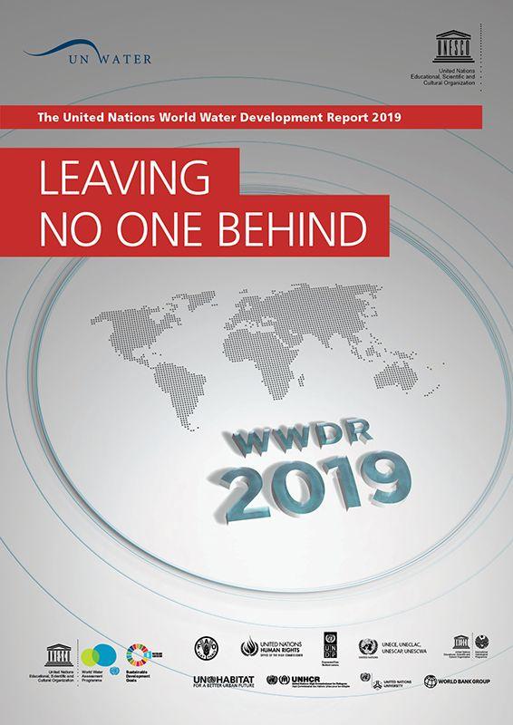 Informe mundial de las Naciones Unidas sobre el desarrollo de los recursos hídricos 2019: no dejar a nadie atrás