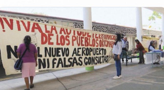 Estado de México: Ahora, pueblos indígenas contra Santa Lucía (El Universal)
