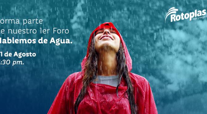"""CDMX: Rotoplas lanza su primer foro """"Hablemos del Agua"""" donde el tema central será: Agua y Cambio Climático (Fan del Agua)"""