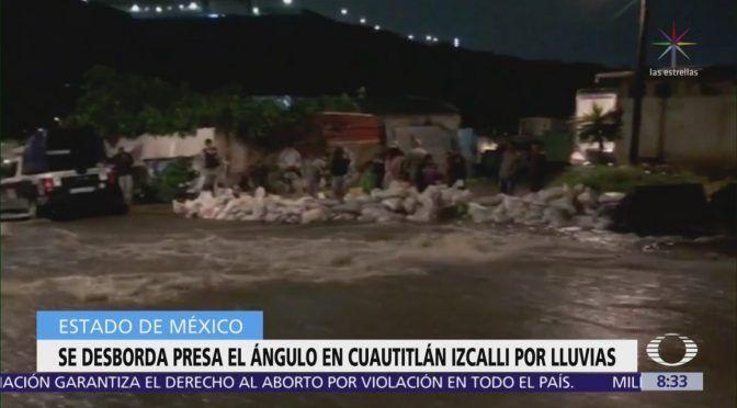 CDMX: Presa Ángulo se desbordó y dejó a Cuautitlán Izcalli bajo el agua (El Heraldo de México)
