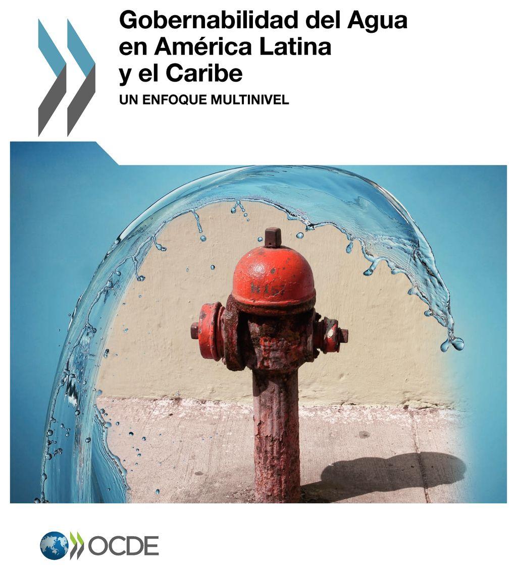 Gobernabilidad del Agua en América Latina y el Caribe