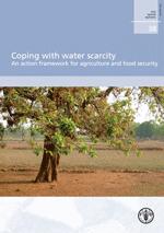 Afrontar la escasez de agua; un marco de acción para la agricultura y la seguridad alimentaria