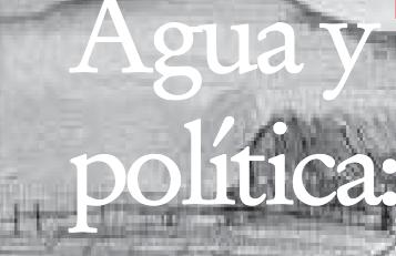 Agua y política: La dimensión sociopolítica de la modernización y reestructuración institucional de los servicios de agua potable (Libro)