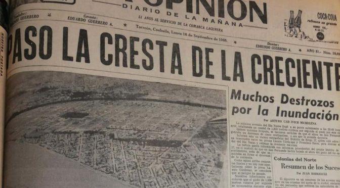 Coahuila: Así fue la inundación de 1968 que devastó a La Laguna (Milenio)