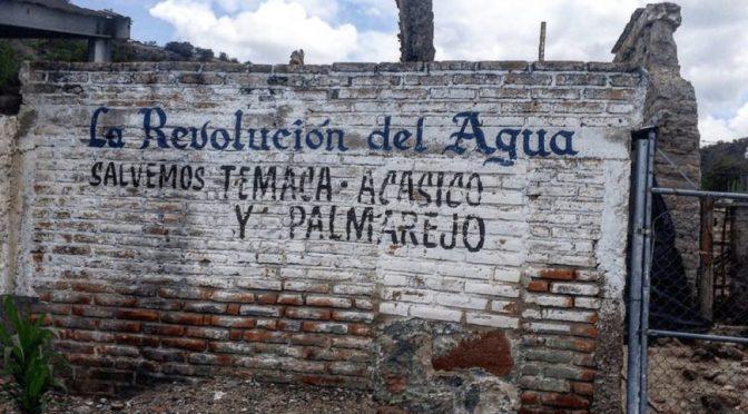 """Jalisco: Crean """"Revolución del Agua"""", frente en defensa de los recurso hídricos  (Proceso)"""