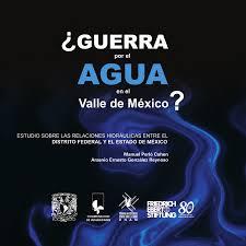¿Guerra por el agua en el Valle de México?