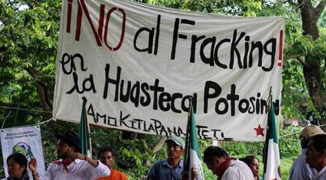 San Luis Potosí: fracking en Veracruz, afectaría a la Huasteca Potosina (El Sol de San Luis)
