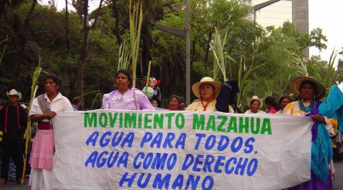 Estado de México: A 7 años del Frente Mazahua en Defensa del Agua (Cimacnoticias)