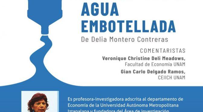 """Presentación del libro: """"Un enfoque alternativo para entender el consumo de agua embotellada"""""""