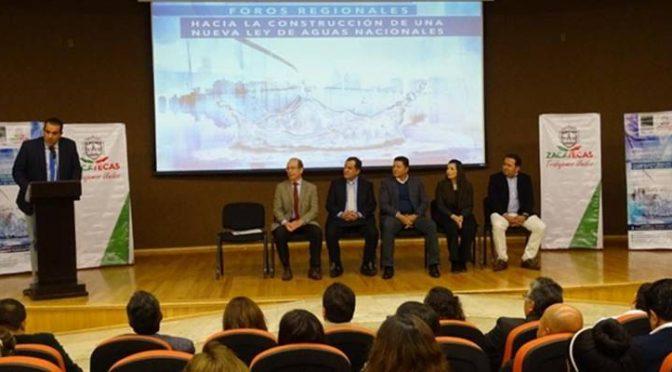 Zacatecas; Realizan foro para la Nueva Ley de Aguas Nacionales (Zacatecas Online)