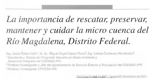 La importancia de rescatar, preservar, mantener y cuidar la micro cuenca del Río Magdalena, Distrito Federal