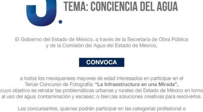 """Edomex: Convocan al Tercer Concurso de Fotografía """"La infraestructura en una mirada: conciencia del agua"""" (Al momento)"""