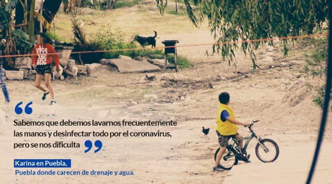 En México, 52% no tiene drenaje ni agua constante. Y viene la sequía. Así los toma el virulento COVID-19 (Sin embargo)